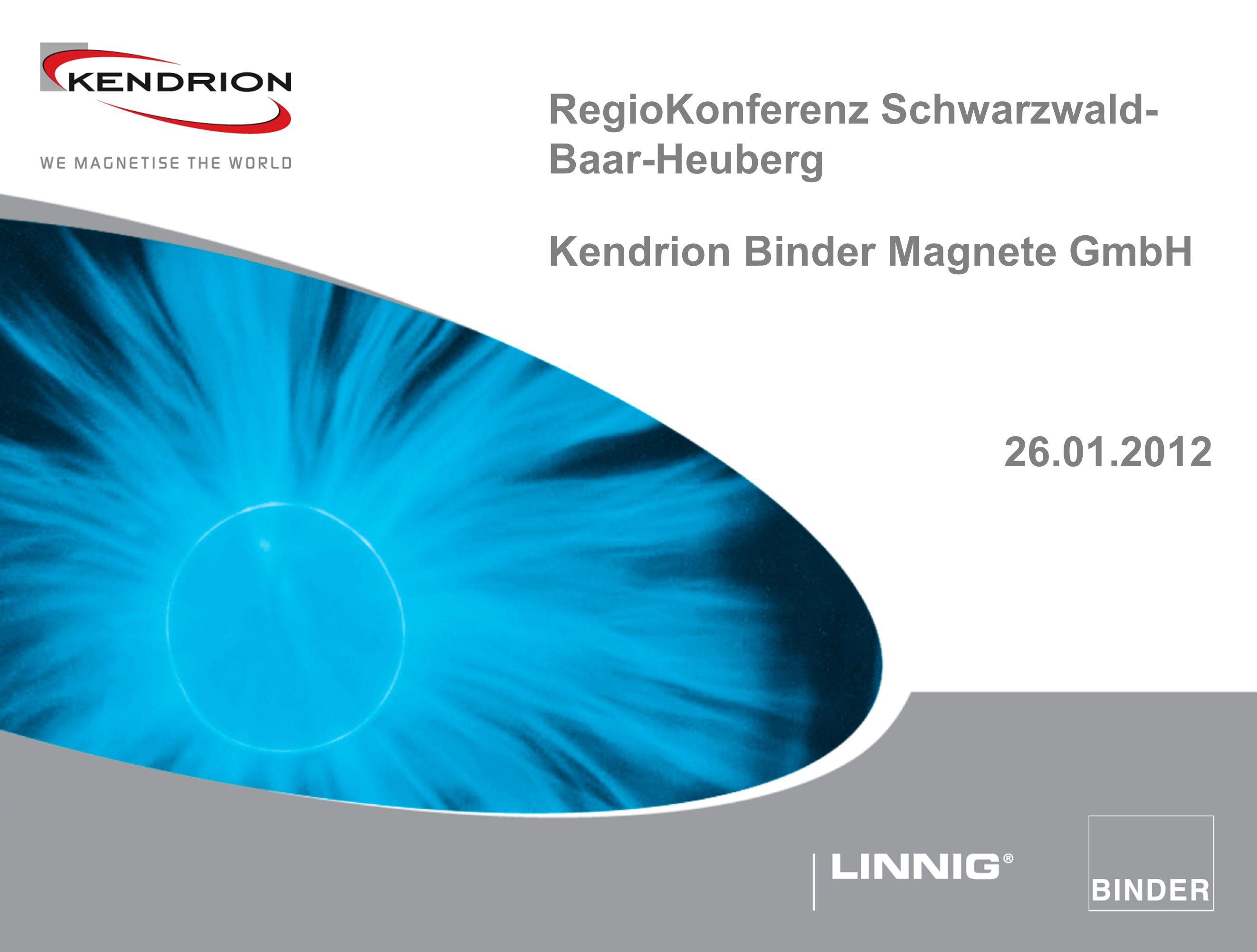 Technische Daten Kendrion Electromagnetic Präsentation … RegioKonferenz Schwarzwald- Baar-Heuberg Kendrion Binder Magnete GmbH 26.01.2012