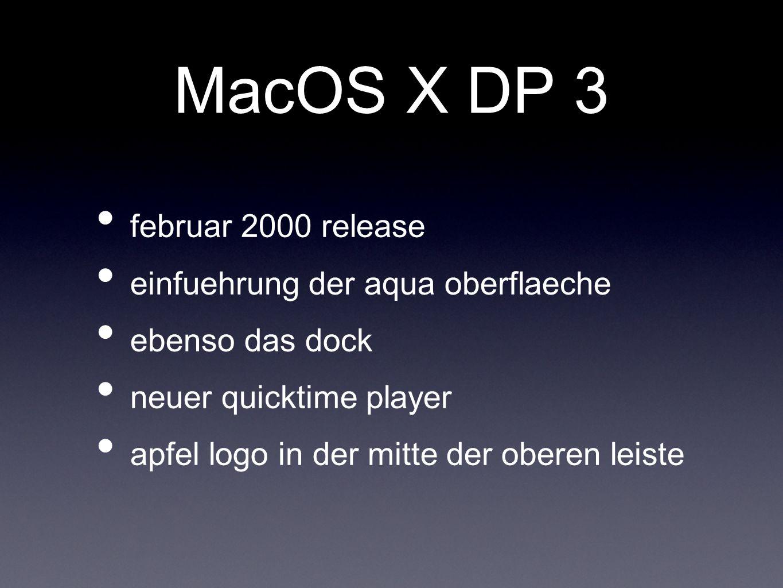 MacOS X DP 3 februar 2000 release einfuehrung der aqua oberflaeche ebenso das dock neuer quicktime player apfel logo in der mitte der oberen leiste