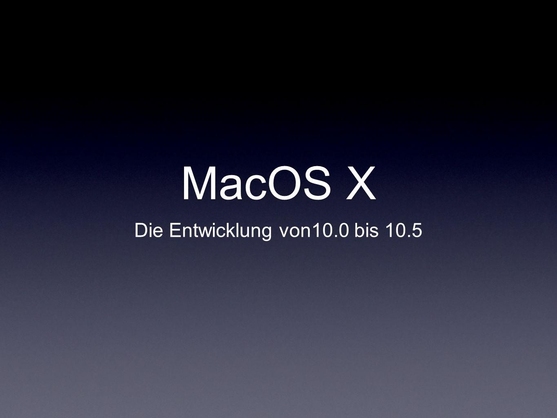 MacOS X Die Entwicklung von10.0 bis 10.5