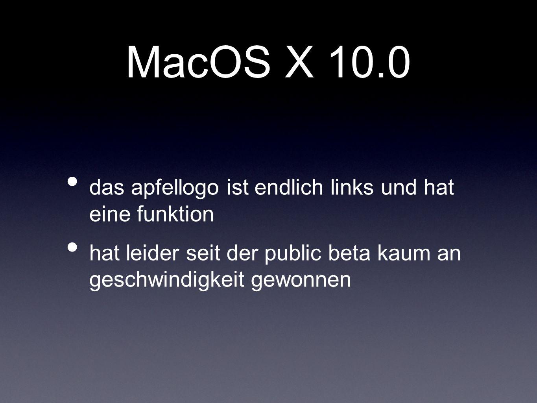 MacOS X 10.0 das apfellogo ist endlich links und hat eine funktion hat leider seit der public beta kaum an geschwindigkeit gewonnen