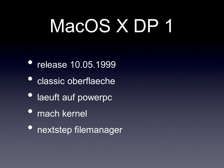 MacOS X DP 1 release 10.05.1999 classic oberflaeche laeuft auf powerpc mach kernel nextstep filemanager