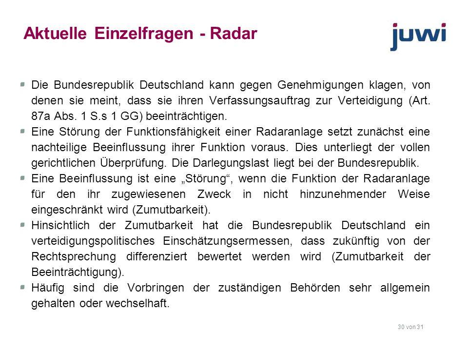 30 von 31 Aktuelle Einzelfragen - Radar Die Bundesrepublik Deutschland kann gegen Genehmigungen klagen, von denen sie meint, dass sie ihren Verfassung