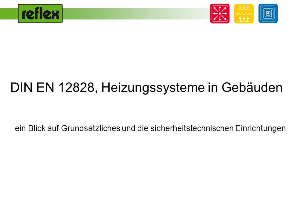 DIN EN 12828, Heizungssysteme in Gebäuden ein Blick auf Grundsätzliches und die sicherheitstechnischen Einrichtungen