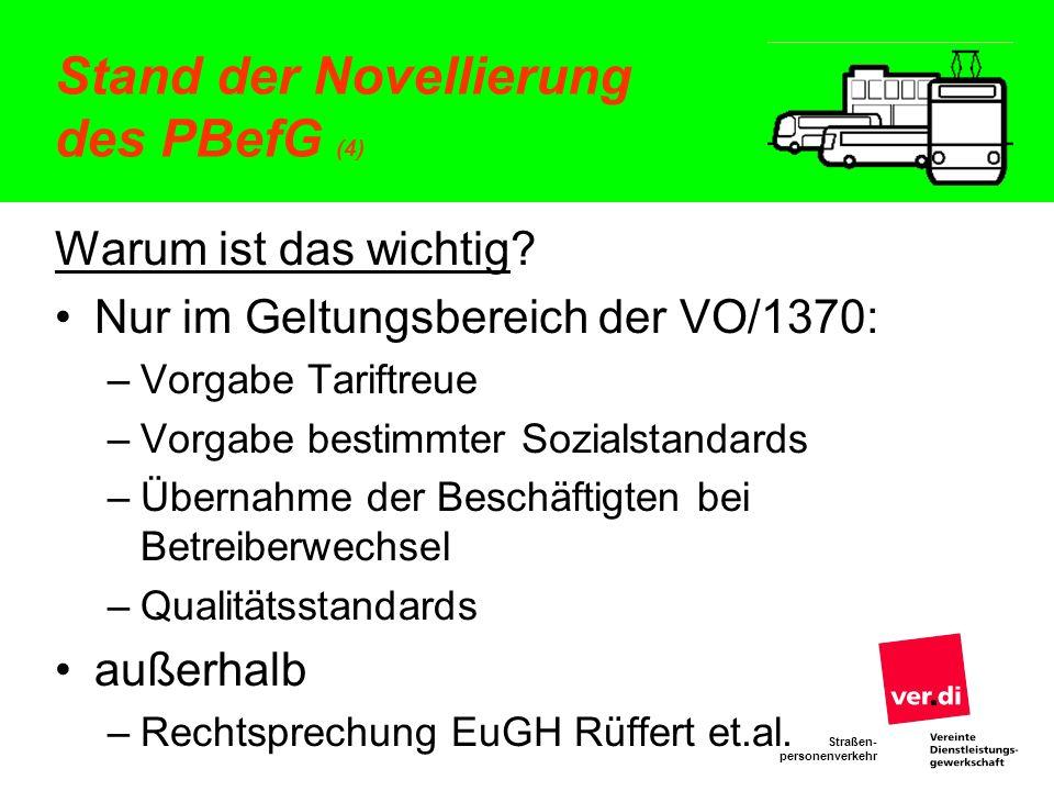 Straßen- personenverkehr Direktvergabe nach der VO 1370 (1) Voraussetzungen nach Art.