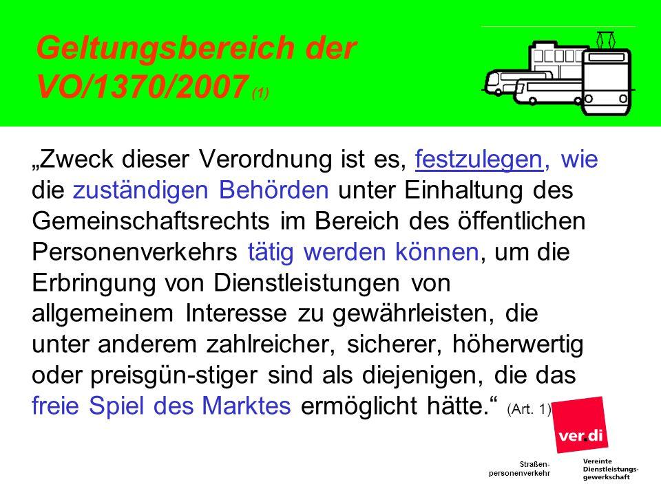 Straßen- personenverkehr Direktvergabe nach der VO 1370 (2) Voraussetzungen nach Art.