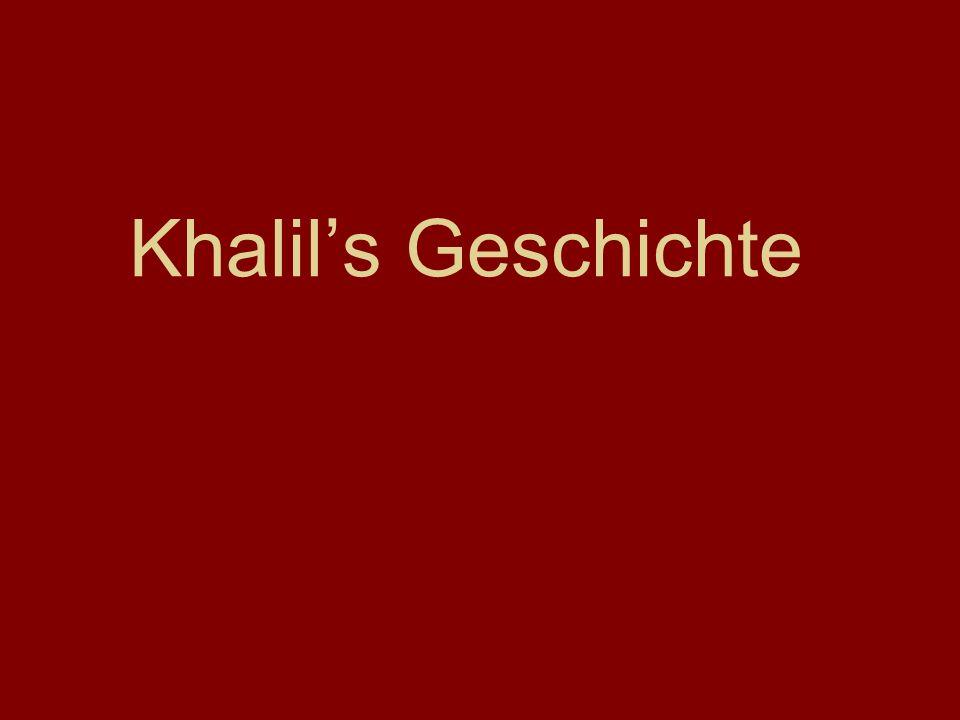Khalils Geschichte