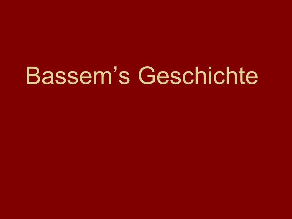 Bassems Geschichte