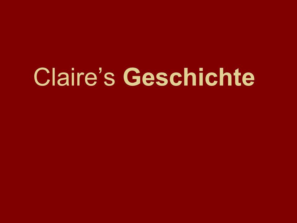 Claires Geschichte