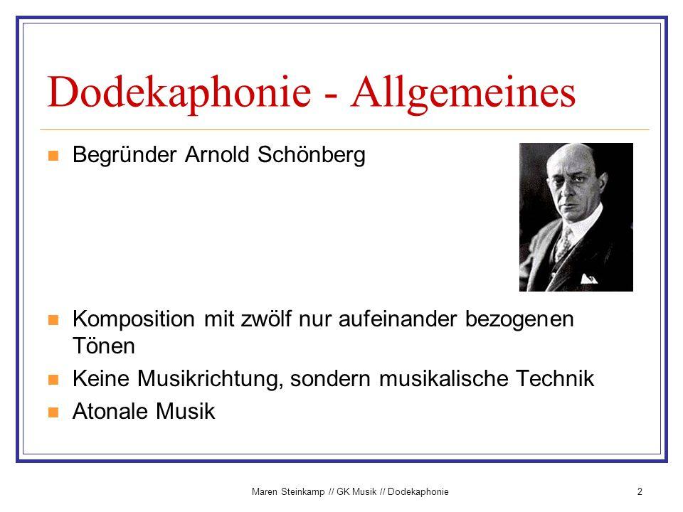 Maren Steinkamp // GK Musik // Dodekaphonie3 Dodekaphonie - Prinzipien Grundlage: Zwölftonreihe Töne einer Reihe werden als vollkommen gleichberechtigt angesehen, kein Bezug auf Grundton kein Ton der Reihe darf wiederholt werden, bevor nicht die anderen 11 erklungen sind Komposition: Variation, verschiedene Modi