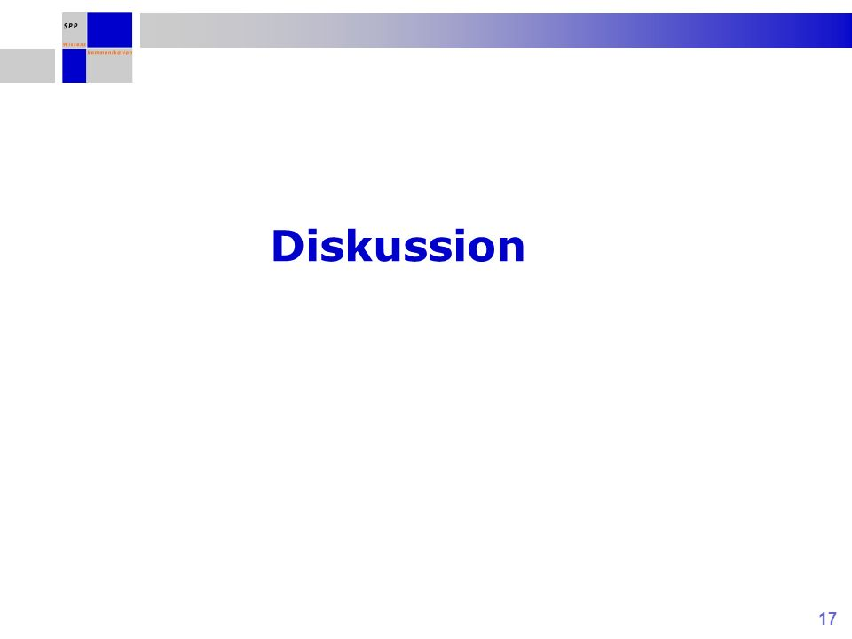 17 Diskussion