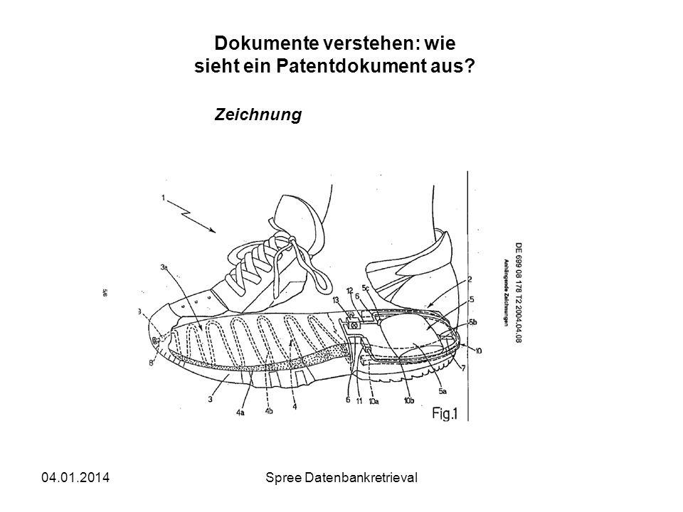 04.01.2014Spree Datenbankretrieval Dokumente verstehen: wie sieht ein Patentdokument aus? Zeichnung