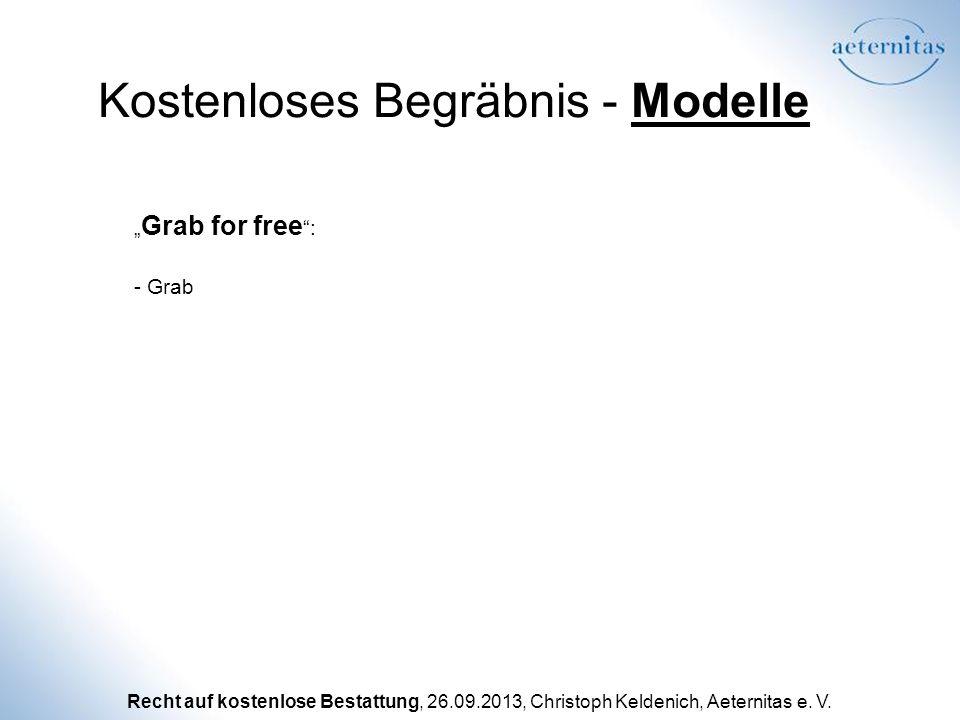 Recht auf kostenlose Bestattung, 26.09.2013, Christoph Keldenich, Aeternitas e. V. Kostenloses Begräbnis - Modelle - Grab Grab for free :