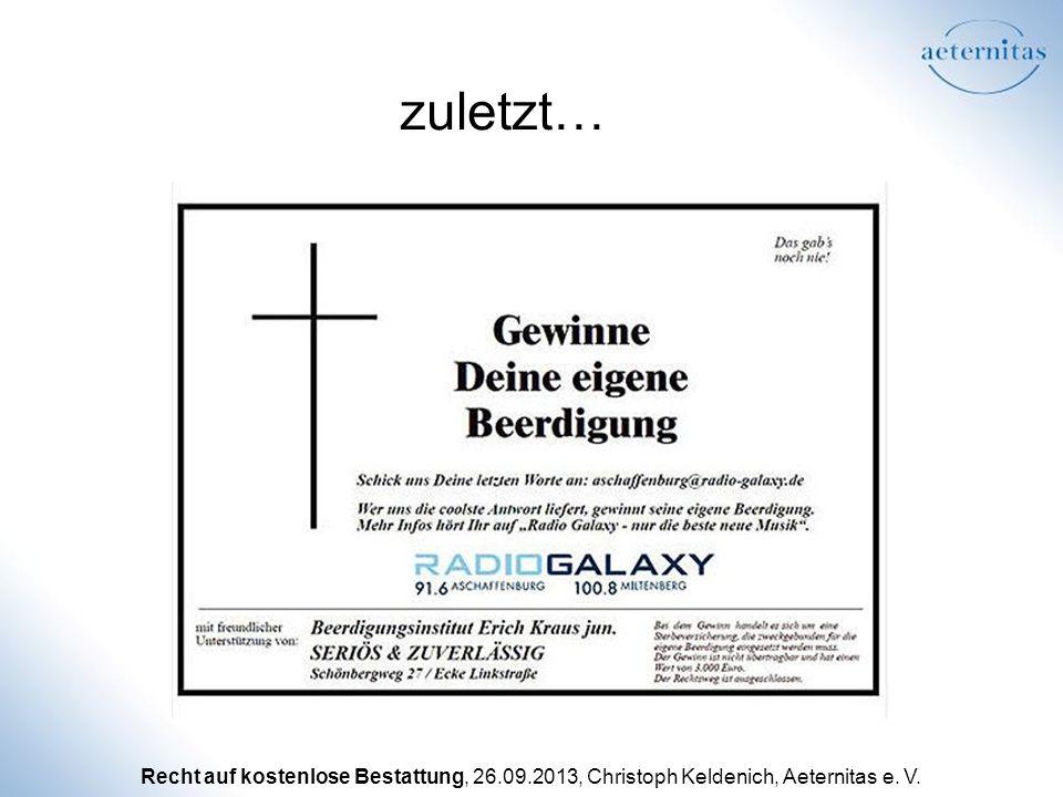 Recht auf kostenlose Bestattung, 26.09.2013, Christoph Keldenich, Aeternitas e. V. zuletzt…