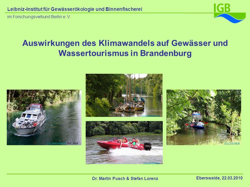 Auswirkungen des Klimawandels auf Gewässer und Wassertourismus in Brandenburg www.tagesspiegel.dewww.tagesspiegel.de Foto: Steyer www.yamando.de www.s