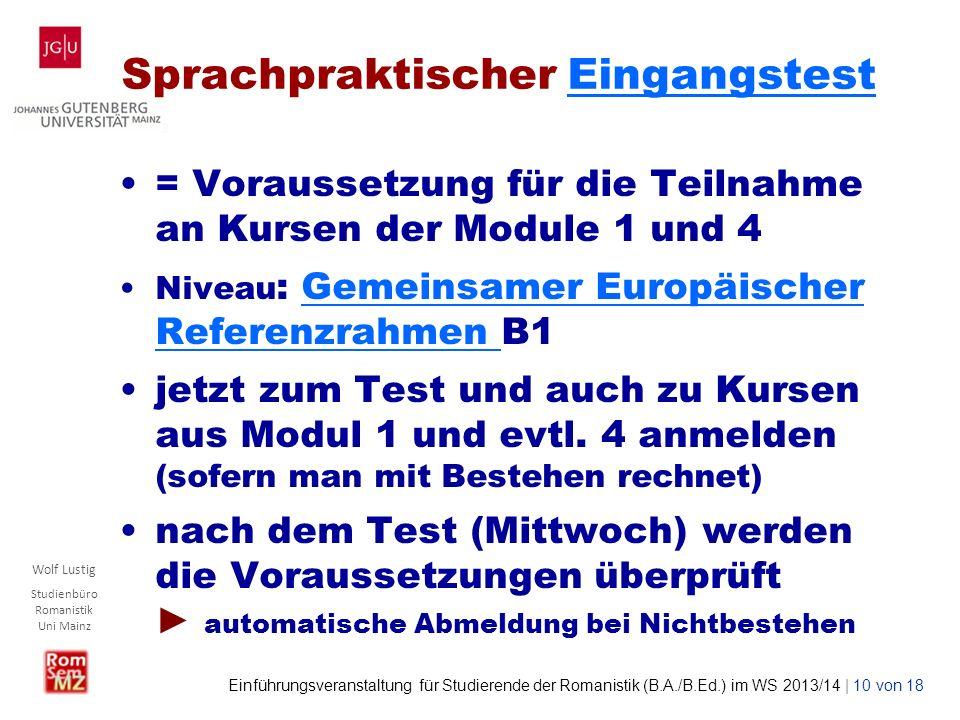 Wolf Lustig Studienbüro Romanistik Uni Mainz Einführungsveranstaltung für Studierende der Romanistik (B.A./B.Ed.) im WS 2013/14 | 10 von 18 Sprachprak