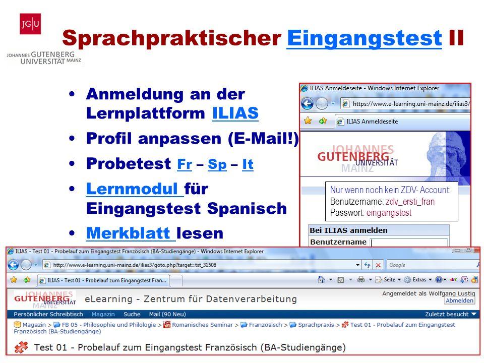 Wolf Lustig Studienbüro Romanistik Uni Mainz Einführungsveranstaltung für Studierende der Romanistik (B.A./B.Ed.) im WS 2013/14 | 11 von 18 Sprachprak