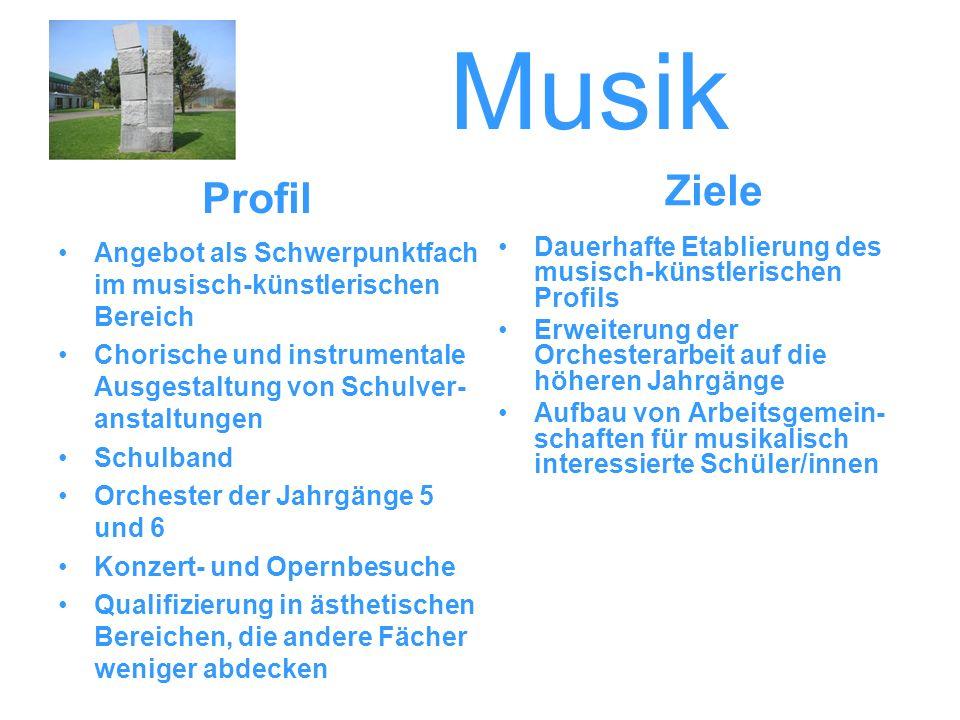 Musik Angebot als Schwerpunktfach im musisch-künstlerischen Bereich Chorische und instrumentale Ausgestaltung von Schulver- anstaltungen Schulband Orc