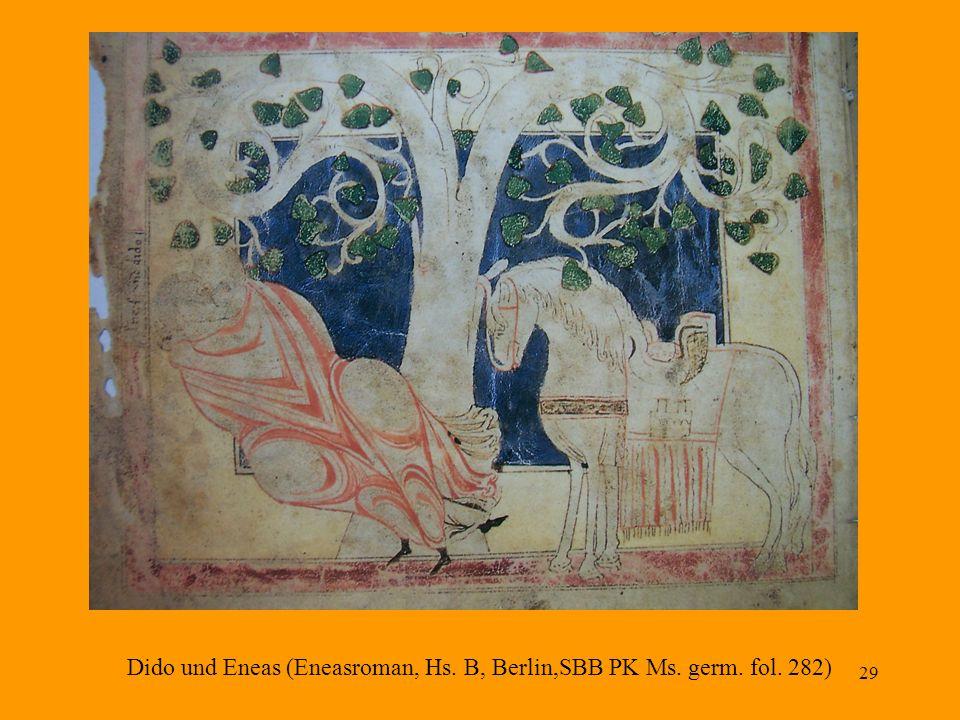 29 Dido und Eneas (Eneasroman, Hs. B, Berlin,SBB PK Ms. germ. fol. 282)