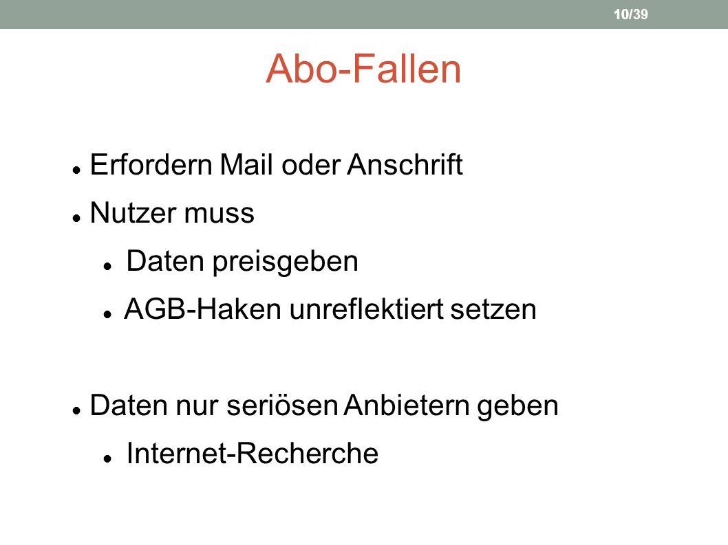 Abo-Fallen Erfordern Mail oder Anschrift Nutzer muss Daten preisgeben AGB-Haken unreflektiert setzen Daten nur seriösen Anbietern geben Internet-Reche