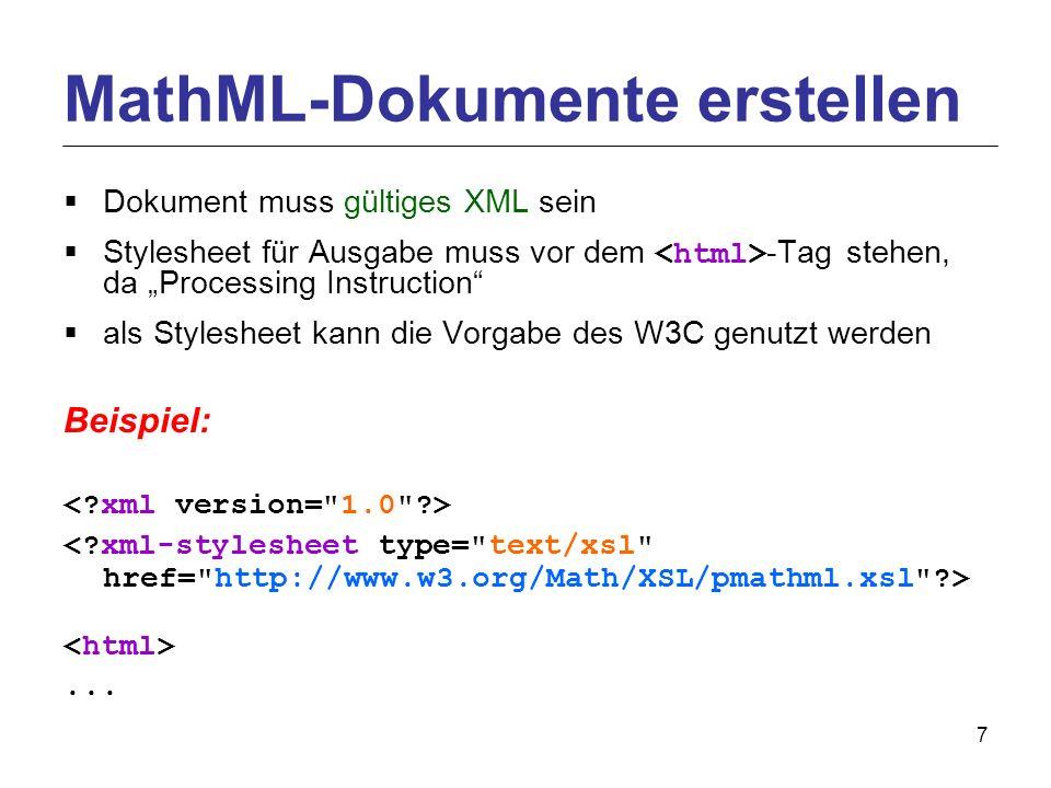 7 Dokument muss gültiges XML sein Stylesheet für Ausgabe muss vor dem -Tag stehen, da Processing Instruction als Stylesheet kann die Vorgabe des W3C genutzt werden Beispiel:...