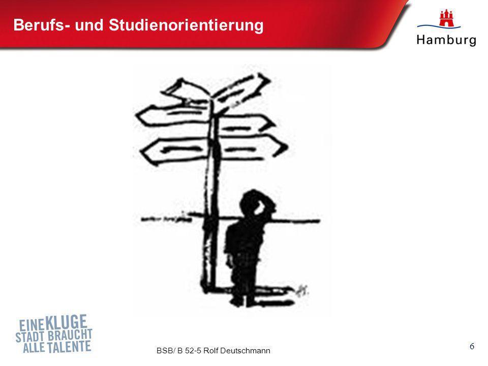 7 Behörde für Schule und Berufsbildung Hamburg, B 52-5, Rolf Deutschmann Verantwortungskultur in den Schulen fester Ansprechpartner für jeden Schüler / jede Schülerin Beauftragter (Koordinator) für Berufsorientierung Förderung von Eigenverantwortung und Selbstkompetenz Kooperation von Stadtteil- schulen u.