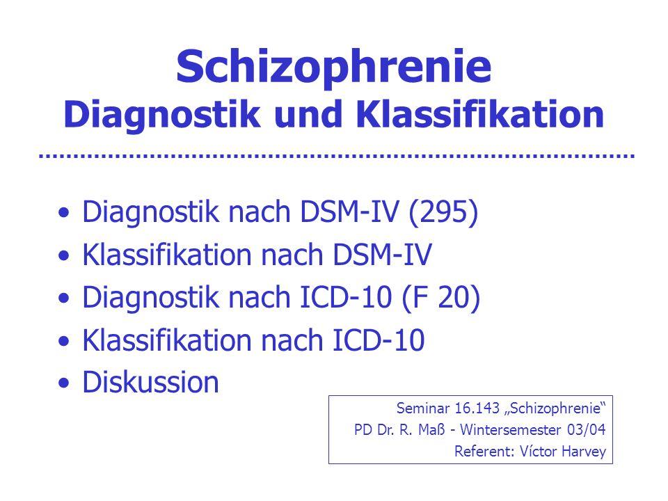 ICD-10 Schizophrenie-Diagnostik 5.