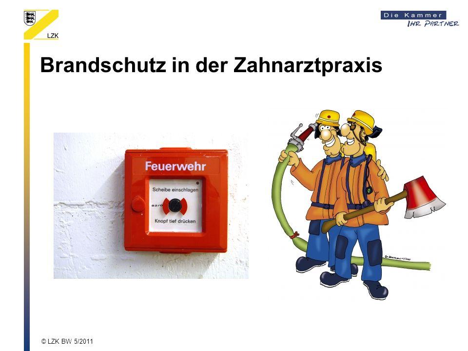 Brandschutz in der Zahnarztpraxis © LZK BW 5/2011