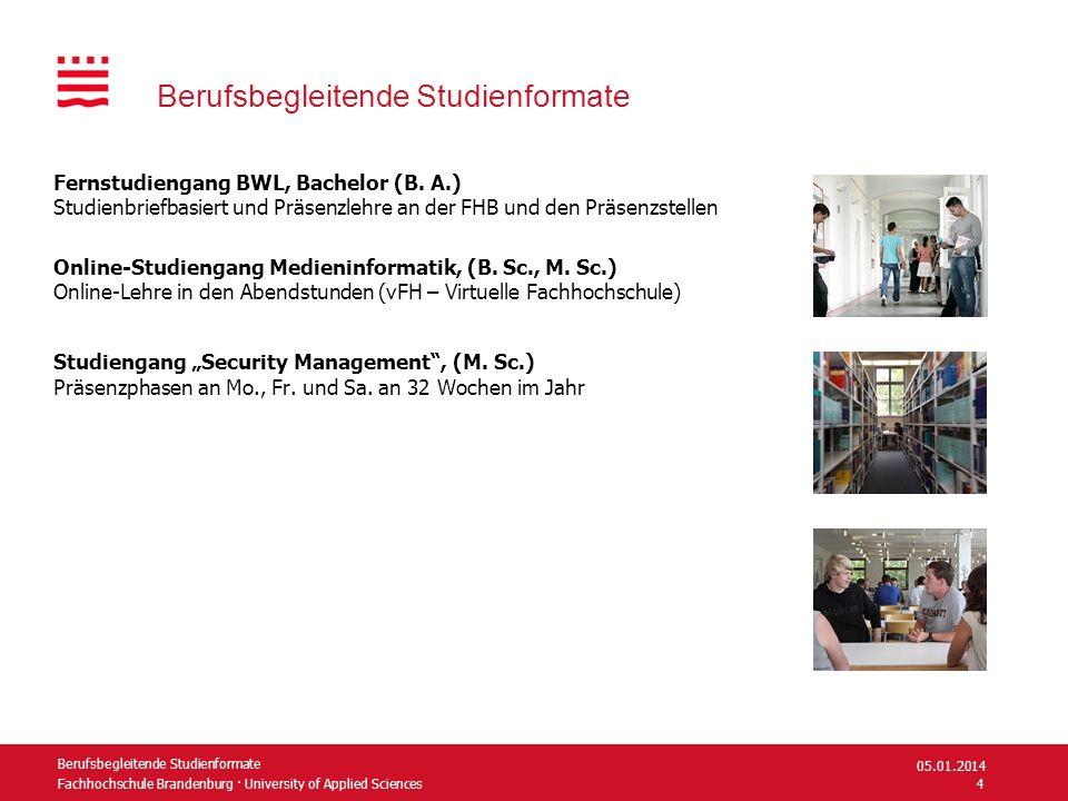 Fachhochschule Brandenburg · University of Applied Sciences Berufsbegleitende Studienformate Fernstudiengang BWL, Bachelor (B. A.) Studienbriefbasiert