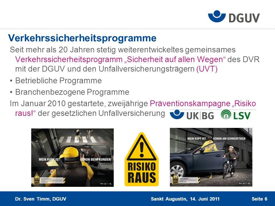 Seite 6 Verkehrssicherheitsprogramme Seit mehr als 20 Jahren stetig weiterentwickeltes gemeinsames Verkehrssicherheitsprogramm Sicherheit auf allen We