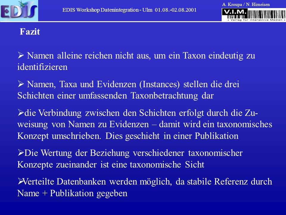 EDIS Workshop Datenintegration - Ulm 01.08.-02.08.2001 A.