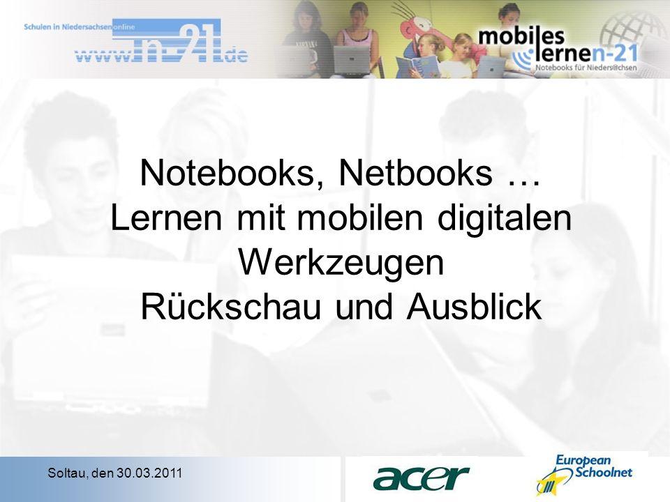 Notebooks, Netbooks … Lernen mit mobilen digitalen Werkzeugen Rückschau und Ausblick