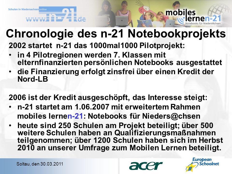 Soltau, den 30.03.2011 Chronologie des n-21 Notebookprojekts 2002 startet n-21 das 1000mal1000 Pilotprojekt: in 4 Pilotregionen werden 7.