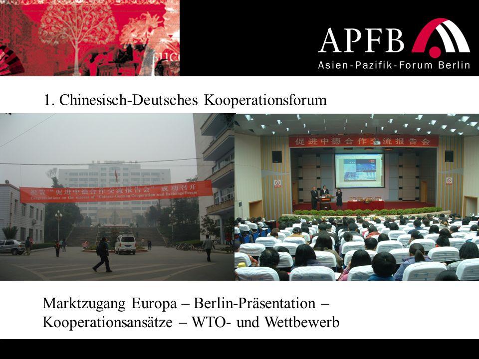 1. Chinesisch-Deutsches Kooperationsforum Marktzugang Europa – Berlin-Präsentation – Kooperationsansätze – WTO- und Wettbewerb