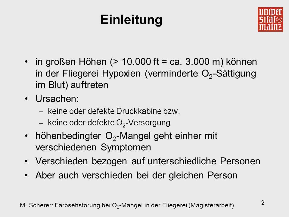 2 Einleitung in großen Höhen (> 10.000 ft = ca. 3.000 m) können in der Fliegerei Hypoxien (verminderte O 2 -Sättigung im Blut) auftreten Ursachen: –ke