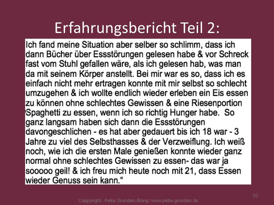 Erfahrungsbericht Teil 2: Coppyright - Petra Grunden-Böing / www.petra-grunden.de 10