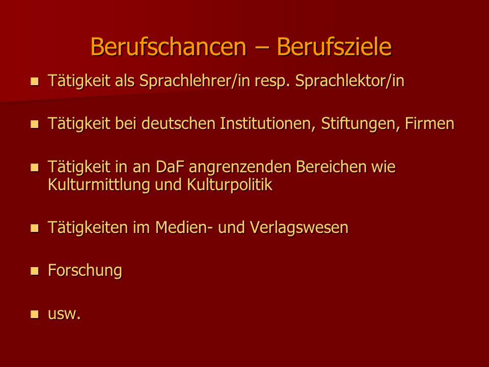 Berufschancen – Berufsziele Tätigkeit als Sprachlehrer/in resp. Sprachlektor/in Tätigkeit als Sprachlehrer/in resp. Sprachlektor/in Tätigkeit bei deut