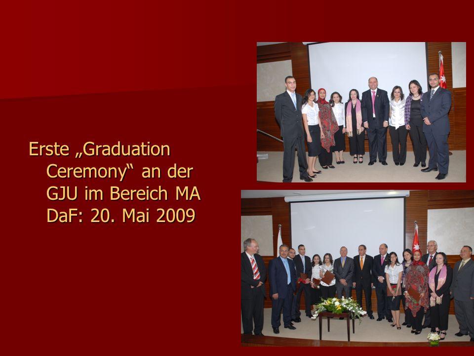 Erste Graduation Ceremony an der GJU im Bereich MA DaF: 20. Mai 2009