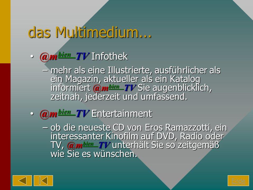 das Multimedium... @m bien TV Infothek@m bien TV Infothek –mehr als eine Illustrierte, ausführlicher als ein Magazin, aktueller als ein Katalog inform