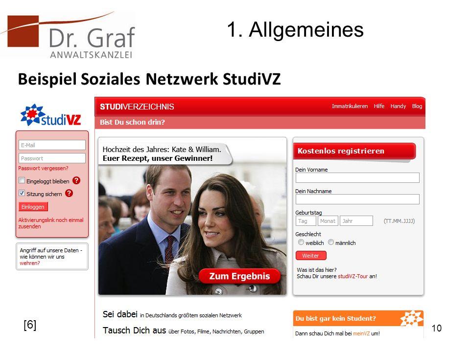1. Allgemeines Beispiel Soziales Netzwerk StudiVZ 10 [6]