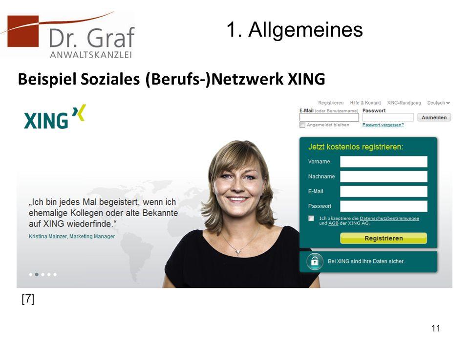 1. Allgemeines Beispiel Soziales (Berufs-)Netzwerk XING 11 [7]