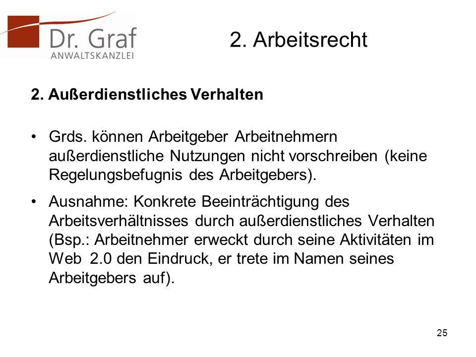2.Arbeitsrecht 2. Außerdienstliches Verhalten Grds.