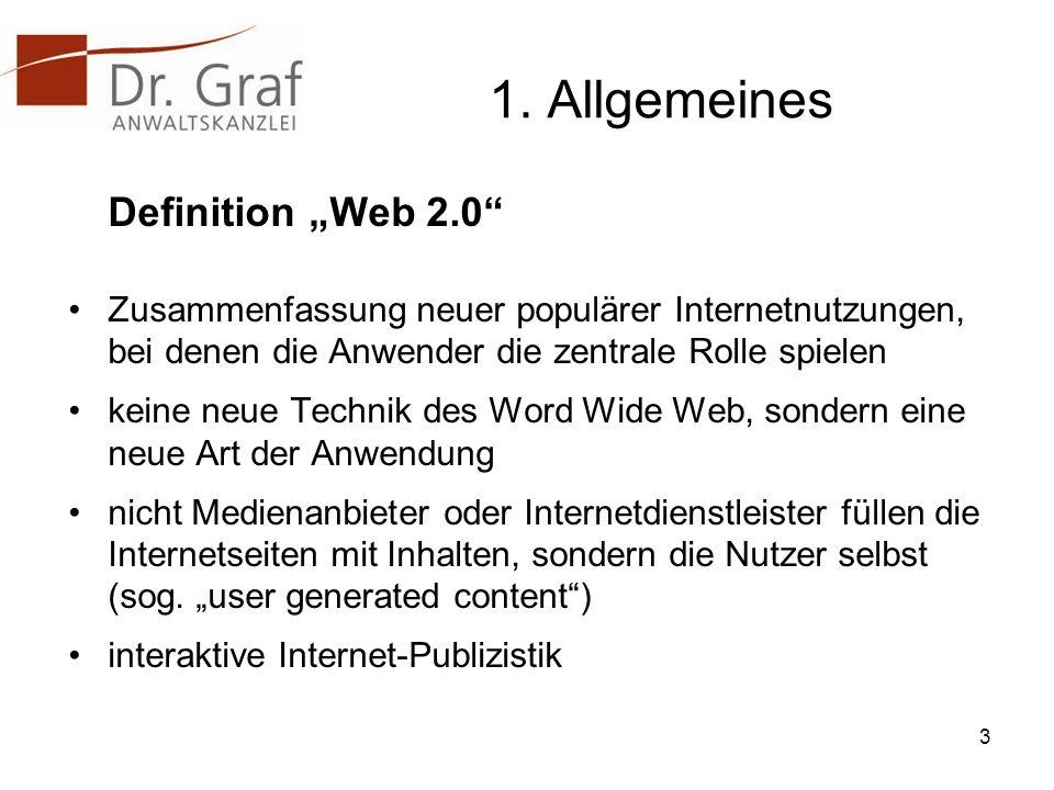 1. Allgemeines Definition Web 2.0 Zusammenfassung neuer populärer Internetnutzungen, bei denen die Anwender die zentrale Rolle spielen keine neue Tech