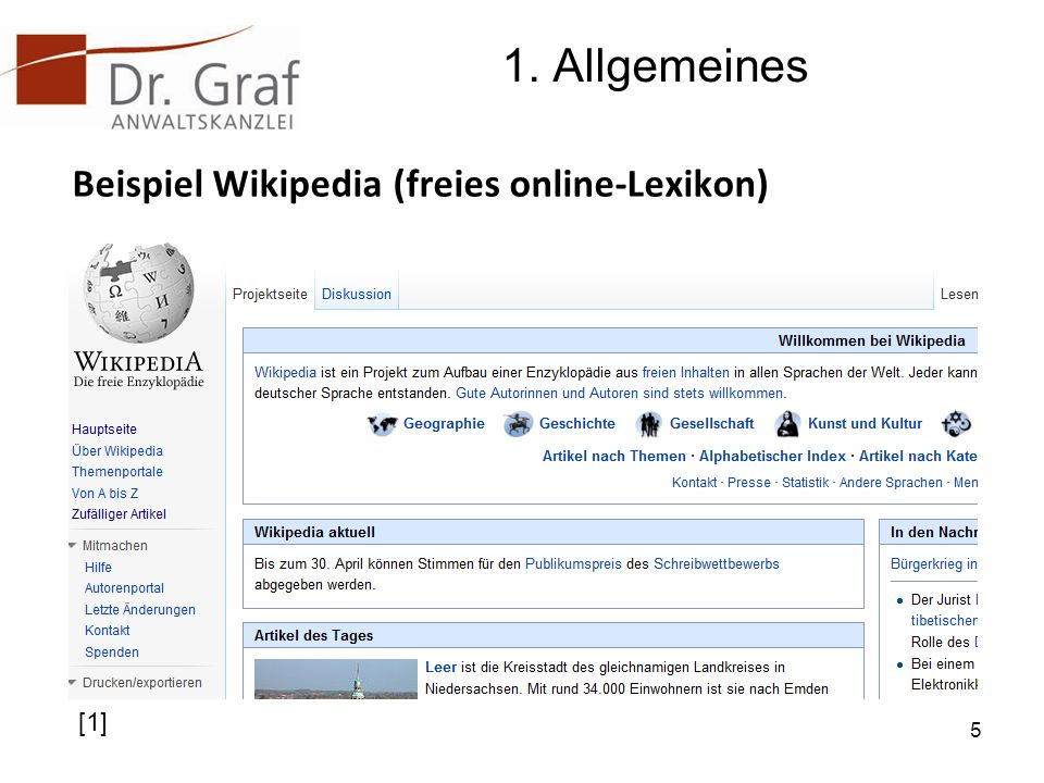 1. Allgemeines Beispiel Wikipedia (freies online-Lexikon) 5 [1]