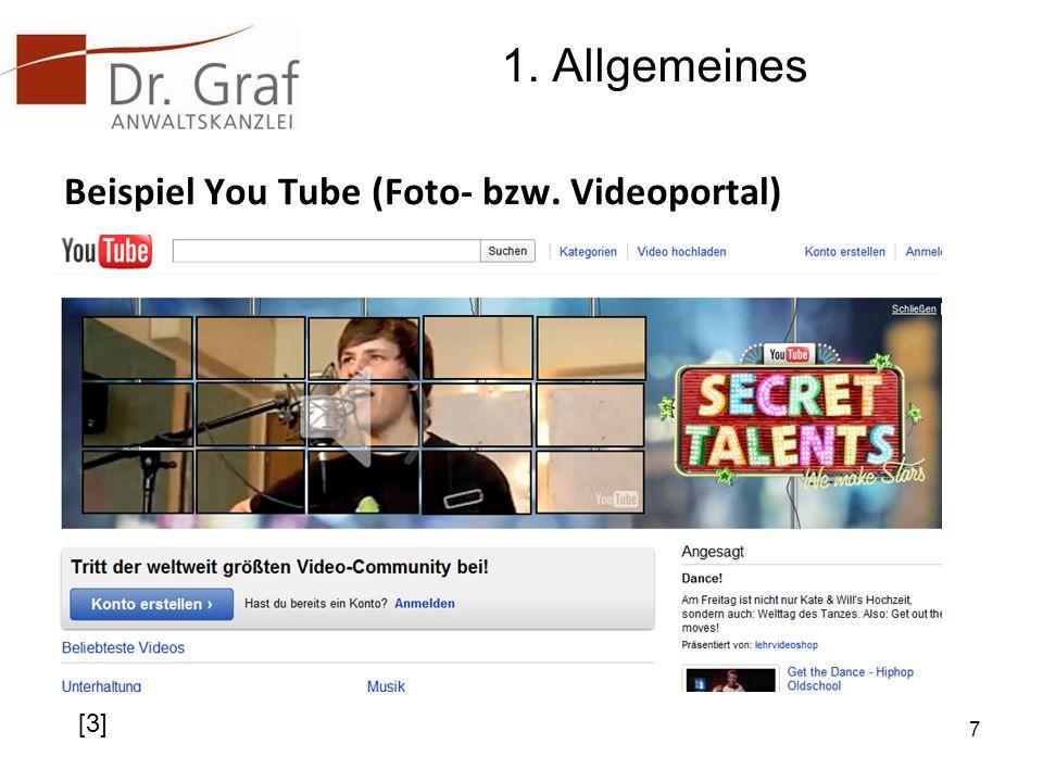 1. Allgemeines Beispiel You Tube (Foto- bzw. Videoportal) 7 [3]