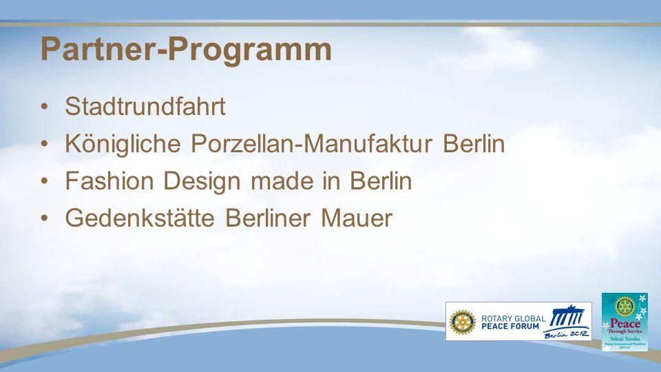 Partner-Programm Stadtrundfahrt Königliche Porzellan-Manufaktur Berlin Fashion Design made in Berlin Gedenkstätte Berliner Mauer