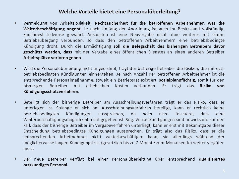 Anordnung der Einhaltung von Sozialstandards Der zuständigen Behörde ist Ermessen eingeräumt, ob sie den Betreiber verpflichtet, über die Rechtsfolge der Richtlinie 2001/23/EG hinaus zusätzlich bestimmte Sozialstandards einzuhalten oder unabhängig davon nur bestimmte Sozialstandards einzuhalten.
