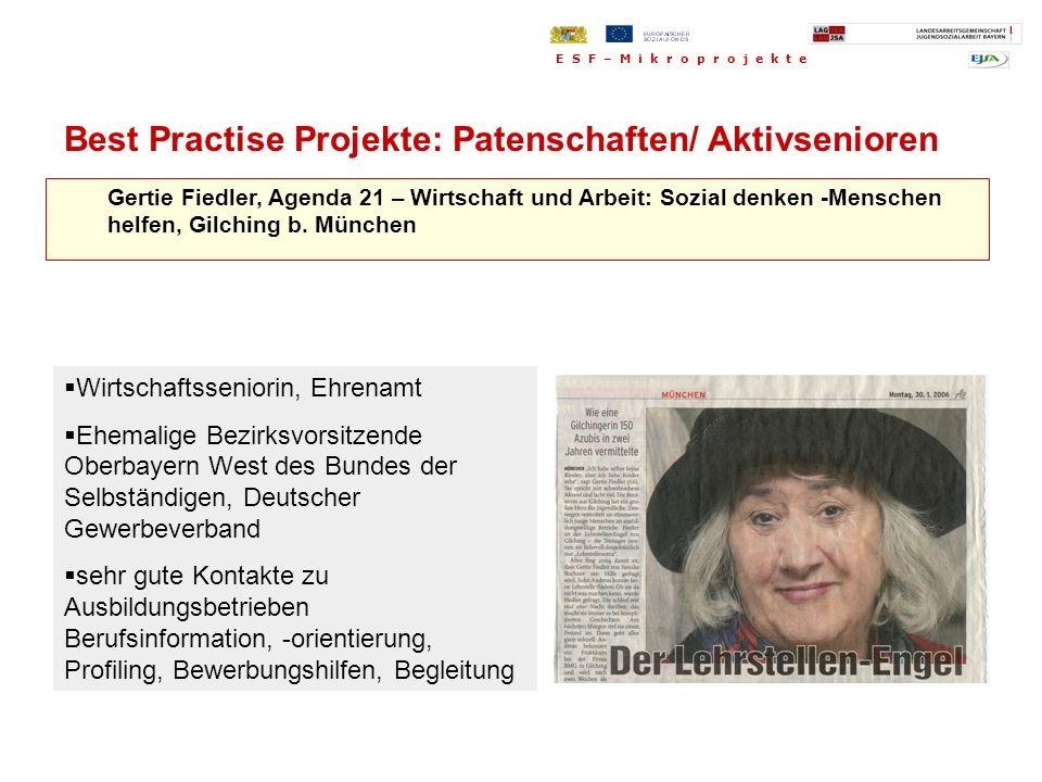 Gertie Fiedler, Agenda 21 – Wirtschaft und Arbeit: Sozial denken -Menschen helfen, Gilching b. München Wirtschaftsseniorin, Ehrenamt Ehemalige Bezirks