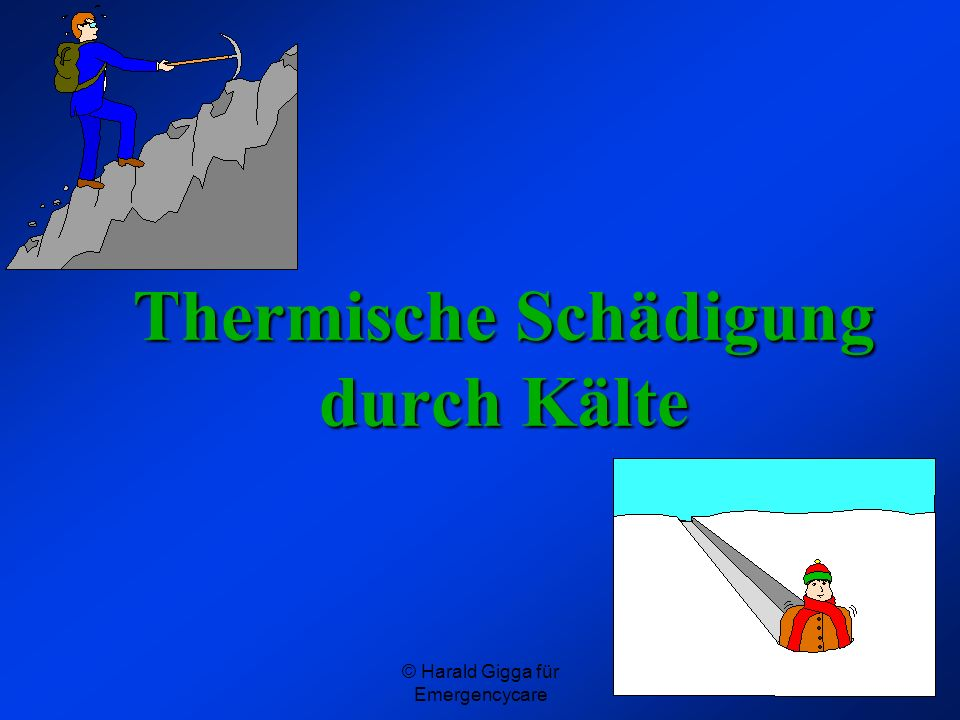 © Harald Gigga für Emergencycare Thermische Schädigung durch Kälte