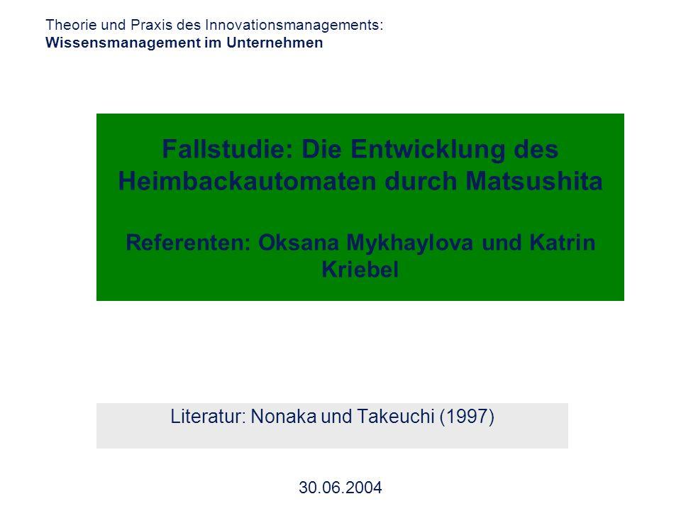 Universität Dortmund Theorie und Praxis des Innovationsmanagements: Wissensmanagement im Unternehmen 30.06.2004 Fallstudie: Die Entwicklung des Heimba