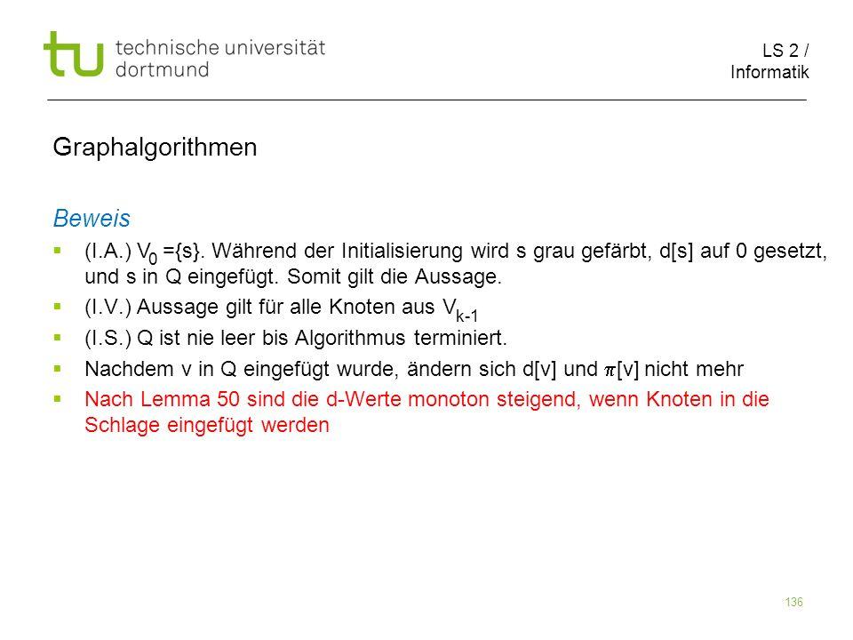 LS 2 / Informatik 136 Beweis (I.A.) V ={s}.